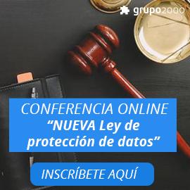 Conferencia online Obligaciones de la Nueva LOPD - Grupo2000